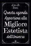 Migliore Estetista Agenda 2021: Agenda Settimanale A5 12 mesi , Due pagine per settimana , Diario Planner Calendario Pianificatore Giornaliera , Idee Regalo Estetista