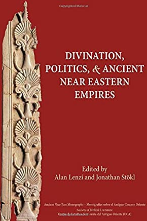 Divination, Politics, and Ancient Near Eastern Empires (Ancient Near East Monographs) by Alan Lenzi (Editor) � Visit Amazons Alan Lenzi Page search results for this author Alan Lenzi (Editor), Jonathan Stokl (Editor) (2-Jun-2014) Paperback