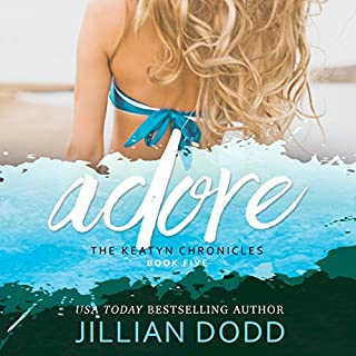 Adore me     The Keatyn Chronicles 4.5, Book 4.5              Written by:                                                                                                                                 Jillian Dodd                               Narrated by:                                                                                                                                 Maren McGuire                      Length: 3 hrs and 29 mins     Not rated yet     Overall 0.0