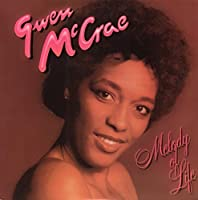 Melody of Life by GWEN MCCRAE (2014-08-06)