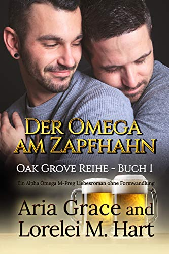 Der Omega am Zapfhahn (Oak Grove 1)