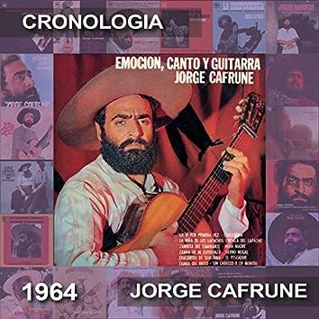 Jorge Cafrune Cronología - Emoción, Canto y Guitarra (1964)