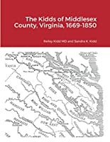 The Kidds of Middlesex County, Virginia, 1669-1850