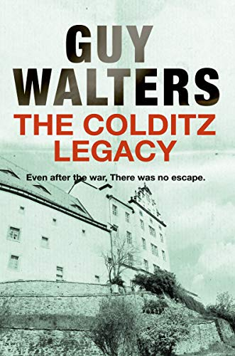 The Colditz Legacy (English Edition)