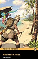 Penguin Readers: Level 2 ROBINSON CRUSOE (MP3 PACK) (Pearson English Graded Readers)