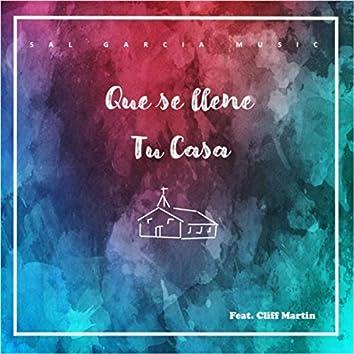 Que Se Llene Tu Casa (feat. Cliff Martin)