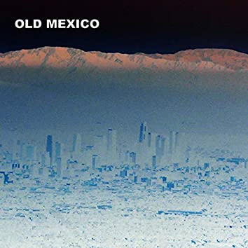 Old Mexico