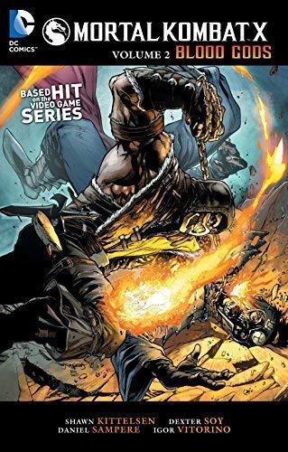 [Mortal Kombat X Vol. 2: Blood Gods] [By: Kittlesen, Shawn] [October, 2015]