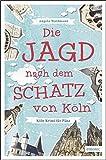 Die Jagd nach dem Schatz von Köln (Köln Krimi für Pänz)