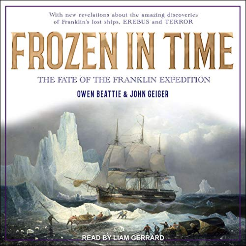 Frozen in Time Audiobook By Owen Beattie, John Geiger cover art