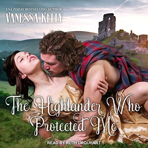 The Highlander Who Protected Me audiobook cover art