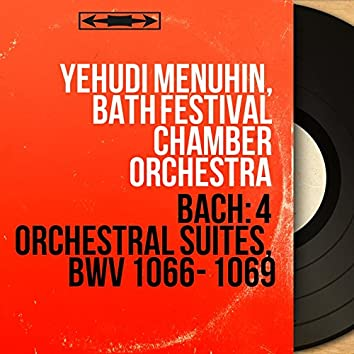 Bach: 4 Orchestral Suites, BWV 1066 - 1069 (Stereo Version)