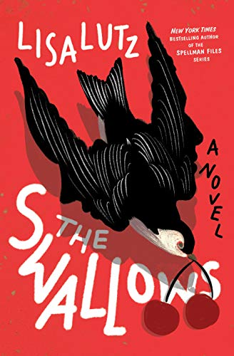 The Swallows: A Novel