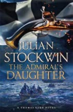 The Admiral's Daughter: Thomas Kydd 8