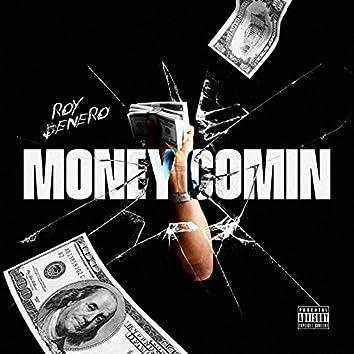 Money Comin