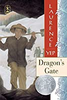 Dragon's Gate: Golden Mountain Chronicles: 1867