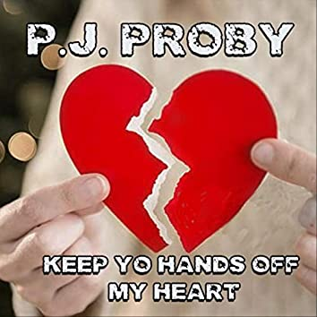 Keep Yo Hands off My Heart
