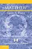 Matthew (New Cambridge Bible Commentary) - Craig A. Evans