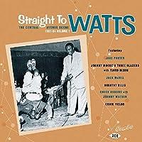 Straight to Watts: Central Avenue Scene