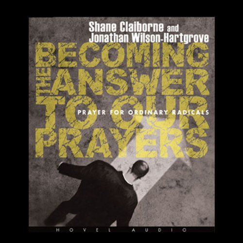 Becoming the Answer to our Prayers audiobook cover art