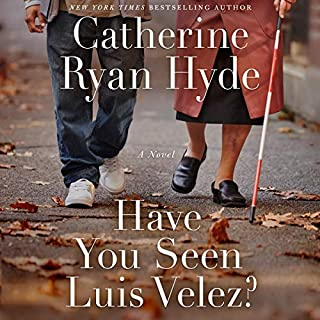 Have You Seen Luis Velez?                   By:                                                                                                                                 Catherine Ryan Hyde                               Narrated by:                                                                                                                                 Michael Crouch                      Length: 11 hrs and 30 mins     1 rating     Overall 5.0