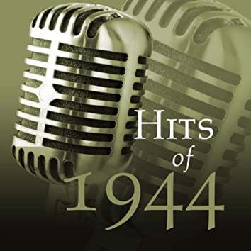 Hits Of 1944