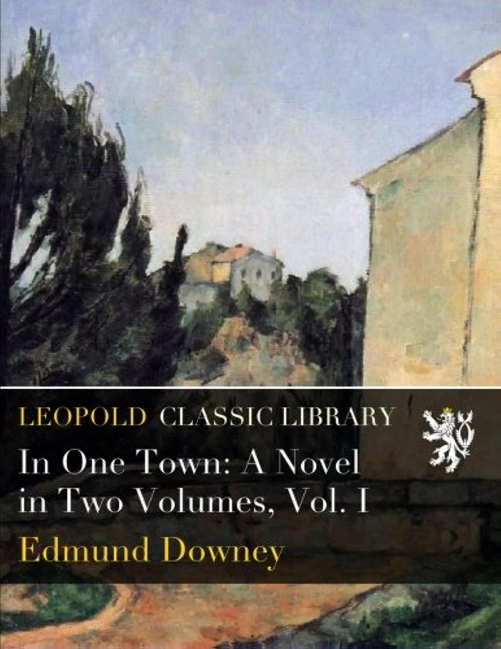 バナナ鉱夫結婚するIn One Town: A Novel in Two Volumes, Vol. I