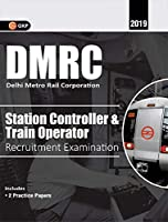 DMRC 2019: Station Controller & Train Operator(SC/TO) Guide
