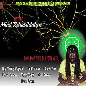 Mind Rehabilitation Ep