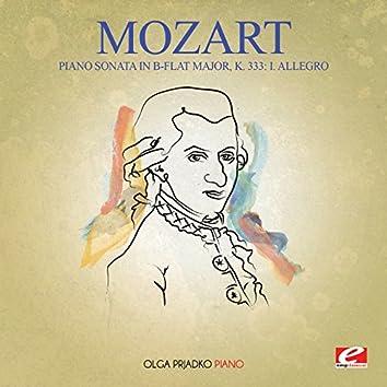 Mozart: Piano Sonata in B-Flat Major, K. 333: I. Allegro (Digitally Remastered)