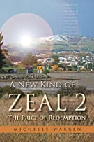 A New Kind of Zeal 2: The Price of Redemption