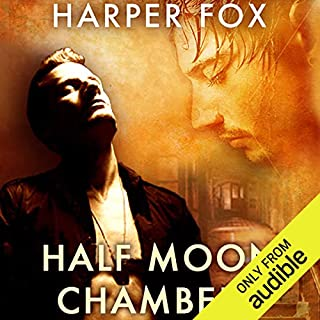 Half Moon Chambers                   By:                                                                                                                                 Harper Fox                               Narrated by:                                                                                                                                 Tim Gilbert                      Length: 7 hrs and 6 mins     113 ratings     Overall 4.5