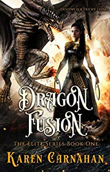 Dragon Fusion (The Elite Series Book 1) by [Karen Carnahan]