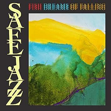 Fish Dreams of Falling