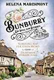 Bunburry - Ein Idyll zum Sterben: Vorhang auf für einen Mord & Oldtimer sterben jung - Helena Marchmont
