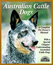 Australian Cattle Dogs (Complete Pet Owner's Manuals)