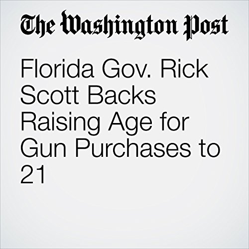 Florida Gov. Rick Scott Backs Raising Age for Gun Purchases to 21 copertina