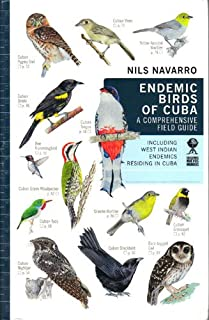 Endemic Birds of Cuba: A Comprehensive Field Guide