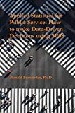 Applied Statistics for Public Service: How to make Data-Driven Decisions using SPSS (English Edition)