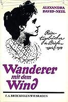 Wanderer Mit Dem Wind: Reisetagebucher In Briefen 1904 1917 3765303054 Book Cover