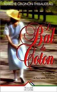 le bal de coton