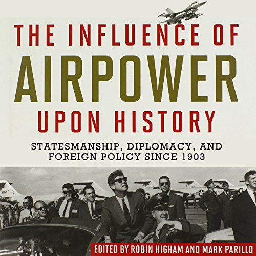 The Influence of Airpower upon History  By  cover art