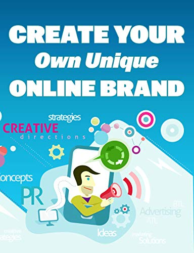 create your won unique online brand (English Edition)