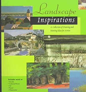 Landscape Inspirations: A Collection of Drawing and Painting Ideas for Artists (Inspirations Series)