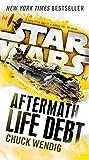 Life Debt: Aftermath (Star Wars) (Star Wars: The Aftermath Trilogy Book 2)