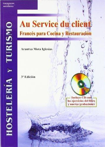 Au service du client. Francés cocina restauración