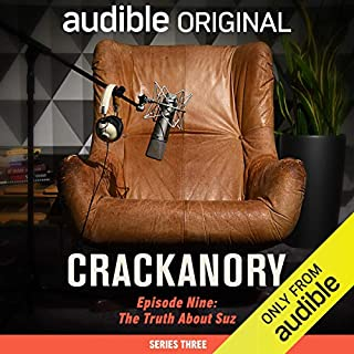 Ep. 9: The Truth About Suz (Crackanory, Series 3) cover art