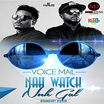 Nah Watch Nuh Gal - Single