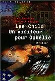 Un visiteur pour Ophélie