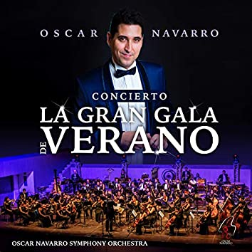La Gran Gala de Verano (Live Concert)